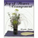 Joy of Flower Arrangement